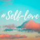 #Self-love Episode 5